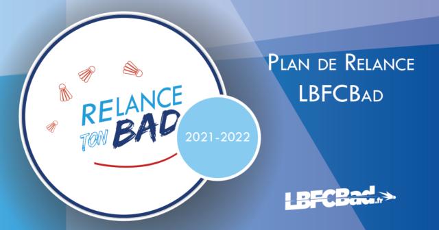 Plan de Relance LBFCBad – Relance ton BaD